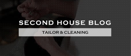 SECOND HOUSE BLOG TAILOR & CLEANING